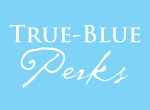 True-Blue Perks