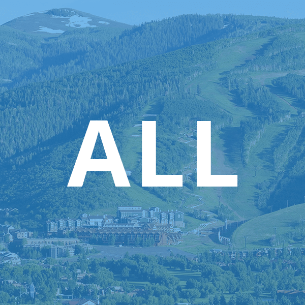 Summer View of Park City, Utah with Text Overlay That Reads: ALL